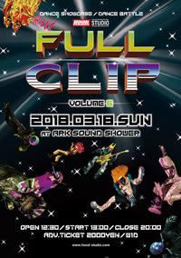 """ダンスパーティー """"FULL CLIP """" Vol.6 いよいよです!"""